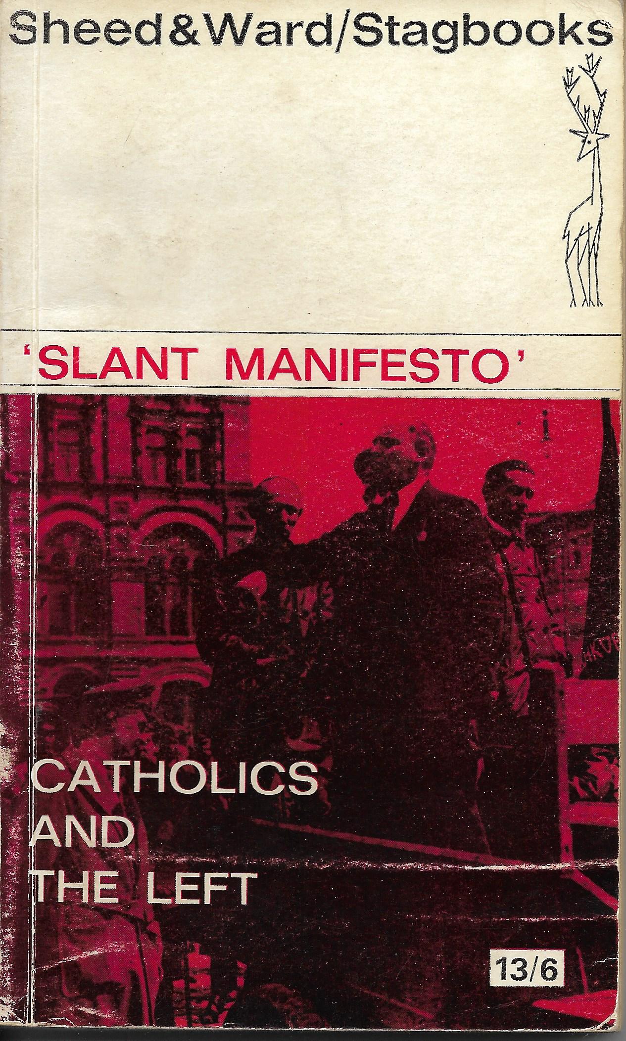 Slant Manifesto